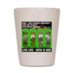 Joker Jag Live Life With A Dog Shot Glass