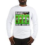 Joker Jag Live Life With A Dog Long Sleeve T-Shirt