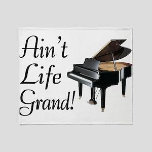Ain't Life Grand Piano Throw Blanket