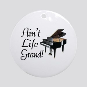 Ain't Life Grand Piano Ornament (Round)