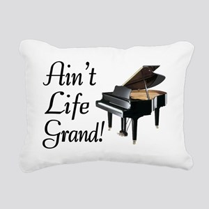 Ain't Life Grand Piano Rectangular Canvas Pillow