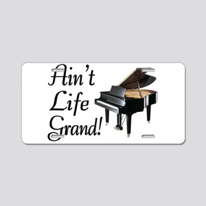 Ain't Life Grand Piano Aluminum License Plate