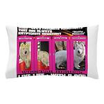 Pretty Princess Live Life With A Dog Pillow Case