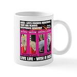 Pretty Princess Live Life With A Dog Mugs