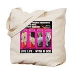 Pretty Princess Live Life With A Dog Tote Bag