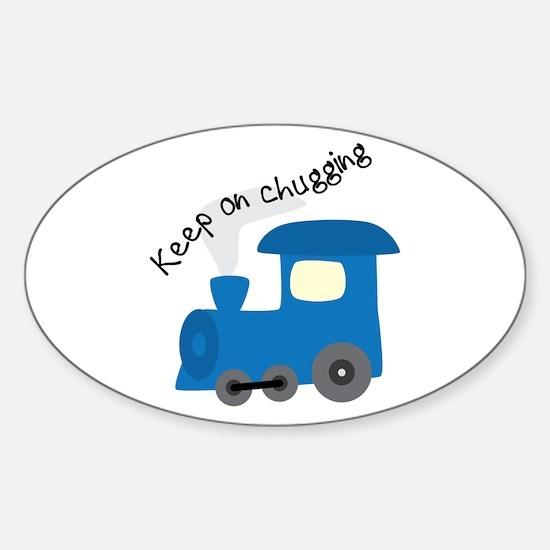 Keep On Chugging Decal