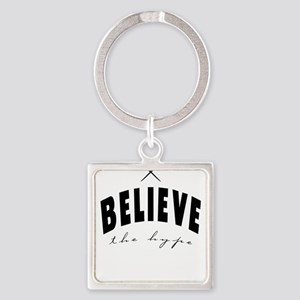 Believe the hype Keychains