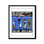 Zuperman Zarro - Live Life With A Dog Framed Panel