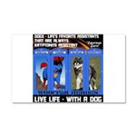 Zuperman Zarro - Live Life With A Dog Car Magnet 2