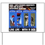Zuperman Zarro - Live Life With A Dog Yard Sign