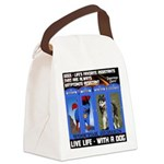 Zuperman Zarro - Live Life With A Dog Canvas Lunch