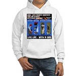 Zuperman Zarro - Live Life With A Dog Hoodie