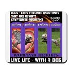 LoverGirl LuLu Live Life With A Dog Mousepad