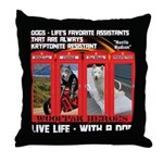 Hectic Hudson - Live Life With A Dog Throw Pillow