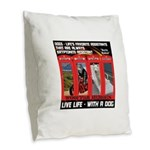 Hectic Hudson - Live Life With A Dog Burlap Throw