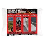 Hectic Hudson - Live Life With A Dog Pillow Case