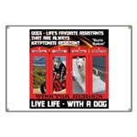 Hectic Hudson - Live Life With A Dog Banner