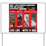 Hectic Hudson - Live Life With A Dog Yard Sign