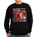 Hectic Hudson - Live Life With A Dog Sweatshirt