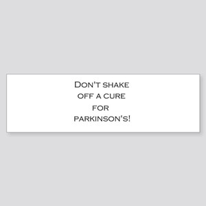 Don't shake off a cure for Parkin Sticker (Bumper)