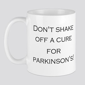 Don't shake off a cure for Parkinsons! Mug