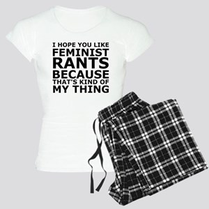 Feminist Rants Are My Thing Women's Light Pajamas