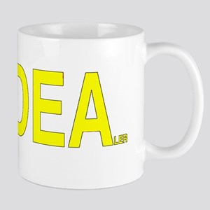 DEA DEALER FUNNY Mugs