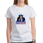 Americans Speak English Women's T-Shirt