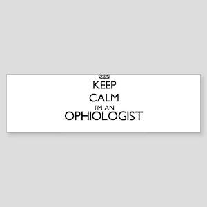 Keep calm I'm an Ophiologist Bumper Sticker