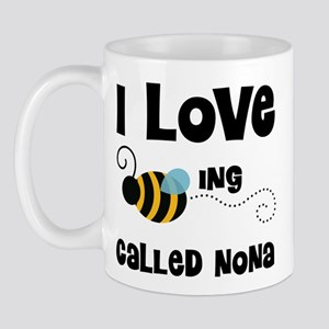 I Love Being Called Nona Mug