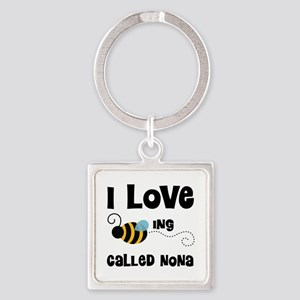 I Love Being Called Nona Square Keychain