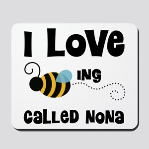 I Love Being Called Nona Mousepad