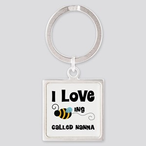 I Love Being Called Nanna Square Keychain