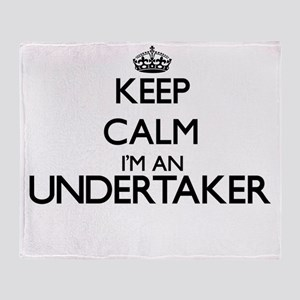 Keep calm I'm an Undertaker Throw Blanket