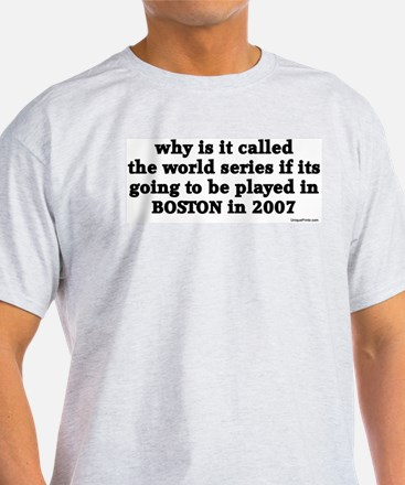 why is it called the world se T-Shirt