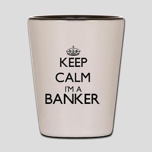 Keep calm I'm a Banker Shot Glass