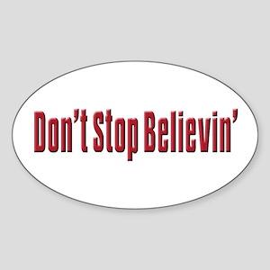 Don't stop believin Oval Sticker