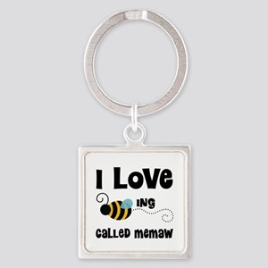 I Love Being Called Memaw Square Keychain