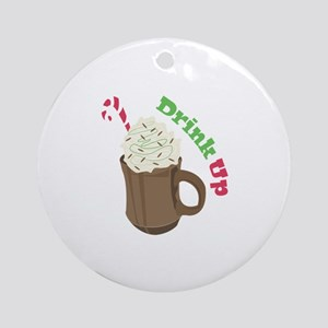 Drink Up Ornament (Round)
