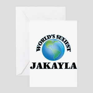 World's Sexiest Jakayla Greeting Cards