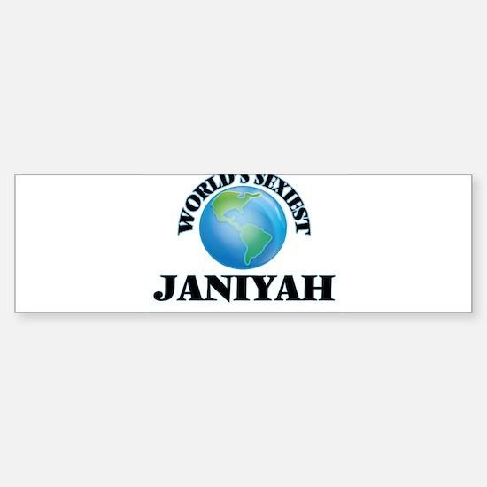 World's Sexiest Janiyah Bumper Bumper Bumper Sticker
