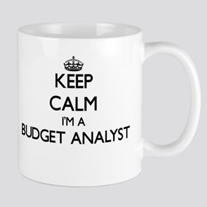 Keep calm I'm a Budget Analyst Mugs