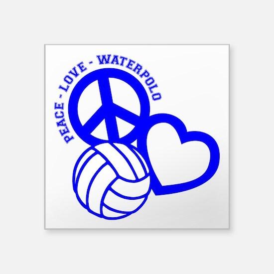 """PEACE-LOVE-WATERPOLO Square Sticker 3"""" x 3"""""""