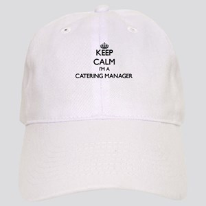 Keep calm I'm a Catering Manager Cap