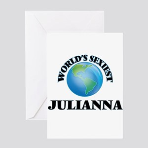 World's Sexiest Julianna Greeting Cards