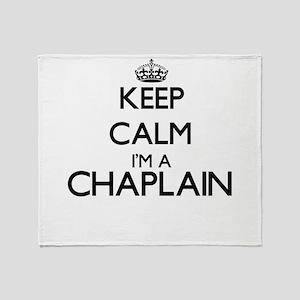 Keep calm I'm a Chaplain Throw Blanket