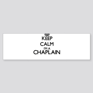 Keep calm I'm a Chaplain Bumper Sticker