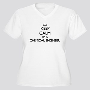 Keep calm I'm a Chemical Enginee Plus Size T-Shirt