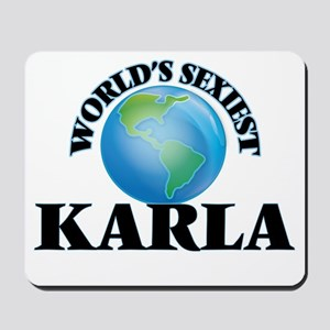 World's Sexiest Karla Mousepad
