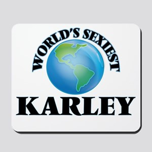 World's Sexiest Karley Mousepad